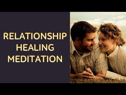 Relationship Healing Meditation