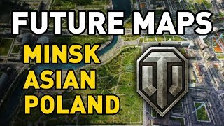 Future Maps of World of Tanks