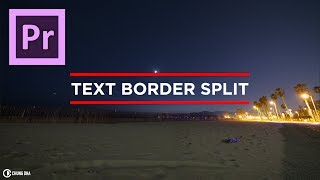 Chungdha viyoutube text border split preset tutorial for adobe premiere pro by chung dha spiritdancerdesigns Image collections