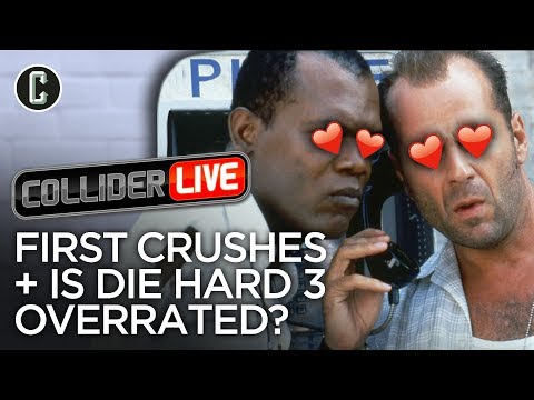 Collider Live # 1: First Crushes & Is Die Hard 3 Overrated?