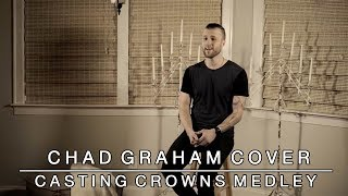 Download Lagu Casting Crowns Medley: Who Am I / Praise You in This Storm - Chad Graham Cover Gratis STAFABAND