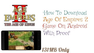 How To Download Age Of Empires 2 Game On Android