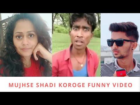 MUJHSE SHADI KOROGE FUNNY VIDEO    MUST WATCH