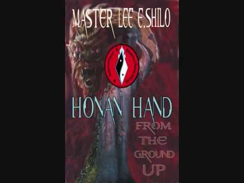 Master Shilo ~ Honan Hand from the ground up