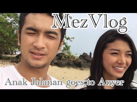 MezVlog - Anak Jalanan goes to Anyer