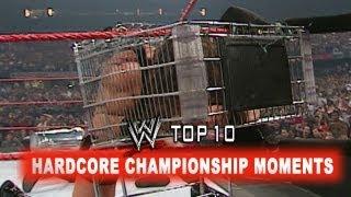 WWE Top 10 - Hardcore Championship Moments
