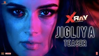 Jigliya Song Teaser | X Ray(The Inner Image) | Evelyn Sharma | Rahul S | Raaj A | Swati S | Ikka |