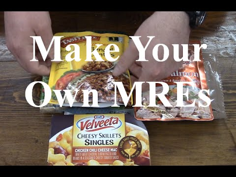 Make Your Own MREs ~My take on the subject~