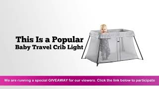 BABYBJORN Travel Crib Light Silver Review