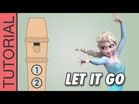 Frozen - Let It Go - How to Play - Recorder Notes Tutorial