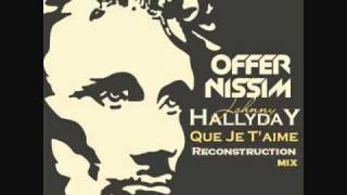 Offer Nissim presents J. Holiday - Que Je T`aime (Reconstruction Mix)