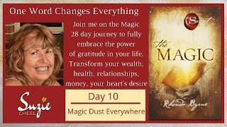 The Magic Day 10 - Magic Dust Everyone