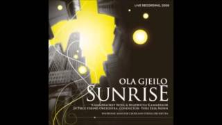 Sunrise Mass. 4) Identity & The Ground - Ola Gjeilo