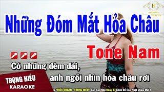 Karaoke Những Đóm Mắt Hỏa Châu Tone Nam Nhạc Sống | Trọng Hiếu