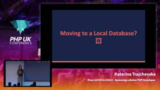 From Good To SOLID: How to Become a Better PHP Developer? - Katerina Trajchevska - PHP UK 2019