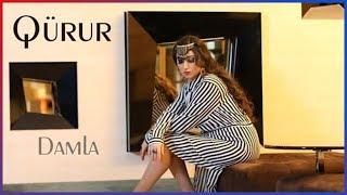 Damla - Qürur (Rəsmi klip) (NN film)
