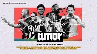 Conferência #AMOR | Etapa 4 | Pr. Lucinho & Fernandinho | 15/04/2018