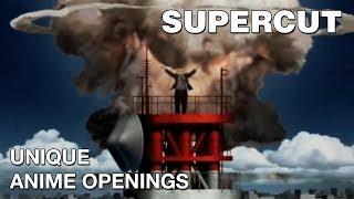 Supercut - Unique Anime Openings