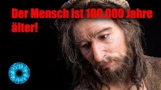Sensation: Der Mensch ist 100.000 Jahre älter! - Clixoom Science & Fiction