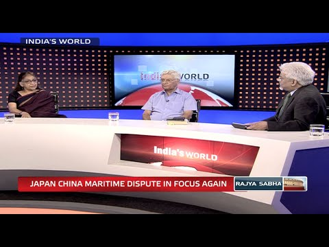 India's World - Japan China maritime dispute in focus again