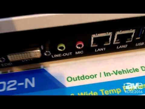 DSE 2016: iBASE Intros SE-602-N Digital Signage Player With Intel Core i7 Processor and Extreme Temp