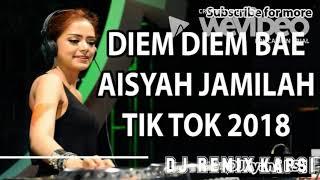 DJ DIEM DIEM BAE TIK TOK ORIGINAL 2018