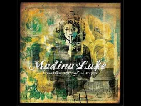 Madina Lake - From Them Through Us To You