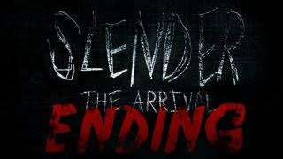 ENDING ALREADY WTF?!  - Slender: The Arrival (4) FINAL