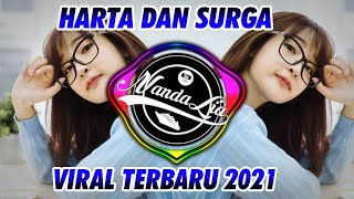 DJ HARTA DAN SURGA TERBARU 2021 🎶 DJ TIK TOK TERBARU 2021