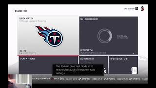 "Come WATCH me play ""Madden 19 Live"" Against Random online opponents!! ""I GOT THE TITANS!!"""