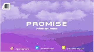 "[FREE] Mane - ""Promise"" 