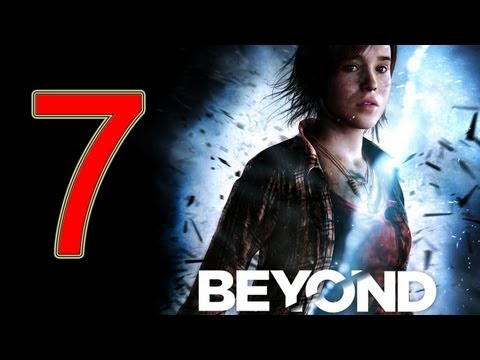 Beyond Two Souls Walkthrough part 7 No Commentary Gameplay Let's play