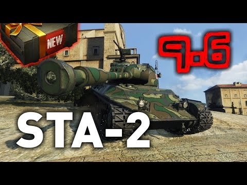 World of Tanks || STA-2 - 9.6 Preview