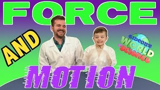 FORCE and MOTION   Cool Science Experiments for KIDS   Gideon's World of Science