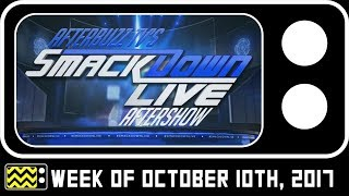 WWE's SmackDown Review & Reaction for October 10th, 2017 – Wrestling Reviews