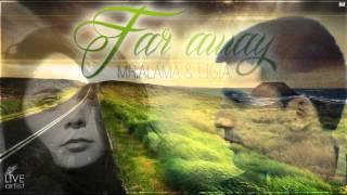 Mr. Alama & Ligia - Far Away