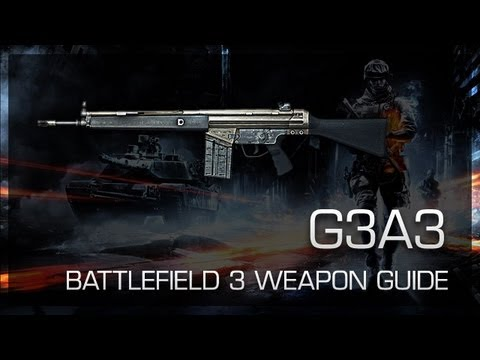 G3A3 : Battlefield 3 Weapon Guide, - 26.3KB