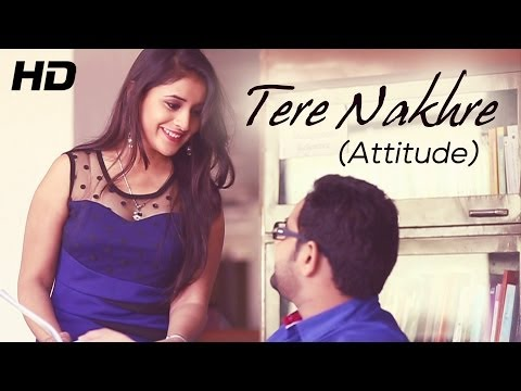 Jassi X - Tere Nakhre - Attitude | Music By Xxx Music | New Punjabi Songs 2014 video
