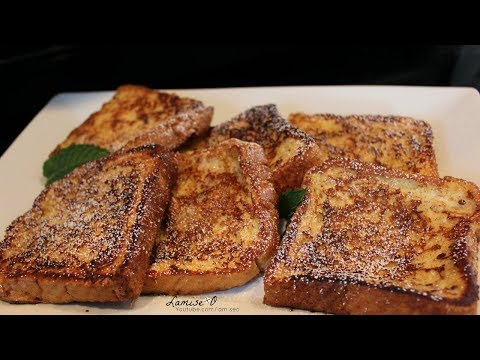 How To Make French Toast Recipe | Classic French Toast Recipe | Episode 156