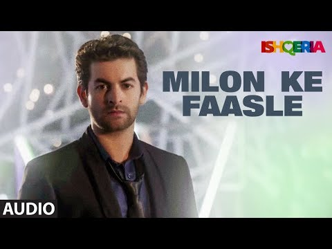 Milon Ke Faasle Full Audio | Ishqeria | Richa Chadha | Neil Nitin Mukesh