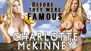 CHARLOTTE MCKINNEY | Before They Were Famous