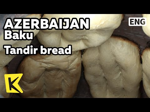 【K】Azerbaijan Travel-Baku[아제르바이잔 여행-바쿠]진흙 화덕에 구운 빵/Tandir bread/Bakery/Food/Fire pit