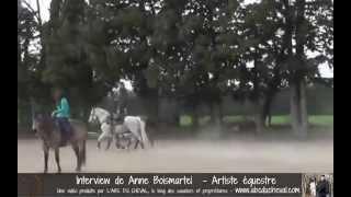 Le Spectacle Equestre  Interview dAnne Boismartel