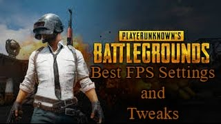 PlayerUnknown's Battlegrounds - Best FPS Settings and Tweaks