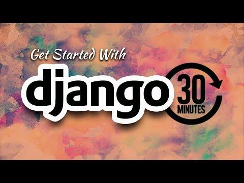 Understanding Django In 30 Minutes | Eduonix