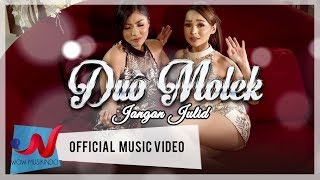 Duo Molek - Jangan Julid (Official Music Video)