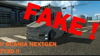 [ETS2 v1.28] Scania NextGeneration T730 FAKE!?!?! | nicht runterladen | TruckModsTV
