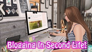 How To Blog In Second Life! Part 1 - Where Do I Put It?!