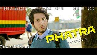 Phatra (ফাতরা) ep1 by BhaiBrothers LTD.