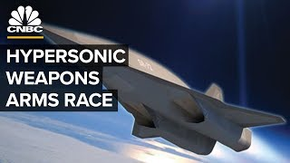 How Hypersonic Weapons Created A New Arms Race